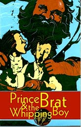Prince Brat and the Whipping Boy